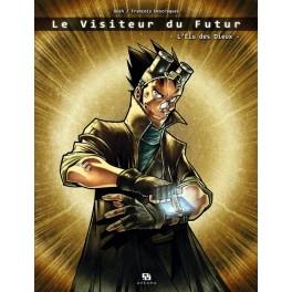 Le Visiteur du futur - T01 (L'élu des dieux)