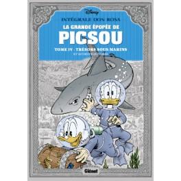 La Grande épopée de Picsou - T 04 (Trésor sous cloche et autres histoires)