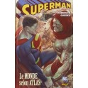 SUPERMAN - LE MONDE SELON ATLAS