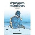 CHRONIQUES METALLIQUES